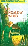 Keene, Carolyn: The Bungalow Mystery