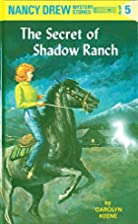 The Secret of Shadow Ranch (Nancy Drew, Book…
