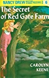 Keene, Carolyn: The Secret of Red Gate Farm