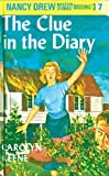 Keene, Carolyn: The Clue in the Diary