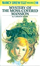 Mystery of the Moss-Covered Mansion (Nancy…