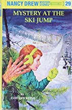The Mystery at the Ski Jump by Carolyn Keene