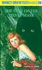 Nancy Drew 30: The Clue of the Velvet Mask…