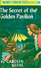 The Secret of the Golden Pavilion by Carolyn…