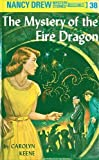 Keene, Carolyn: The Mystery of the Fire Dragon