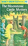 Keene, Carolyn: Moonstone Castle Mystery