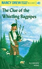 The Clue of the Whistling Bagpipes by…