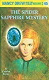 Keene, Carolyn: The Spider Sapphire Mystery