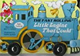 Watty Piper: THE FAST ROLLING LITTLE ENGINE THAT COULD