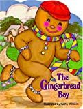 Kathy Wilburn: The Gingerbread Boy (Pudgy Pals)