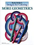 Heller, Ruth: Designs for Coloring: More Geometrics
