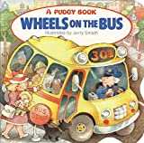 Jerry Smath: The Wheels on the Bus (Pudgy Board Book)