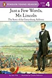 Fritz, Jean: Just a Few Words, Mr Lincoln