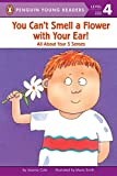 Cole, Joanna: You Can't Smell a Flower With Your Ear!