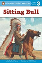 Sitting Bull (All Aboard Reading) by Lucille…