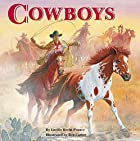 Cowboys (All Aboard Books) by Lucille Recht…