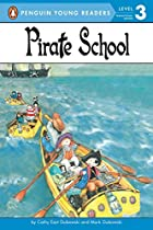 Pirate School (All Aboard Reading, Level 2,…