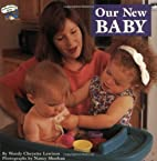 Our New Baby (All Aboard Book) by Wendy…
