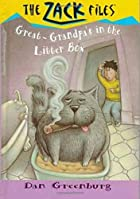 Zack Files 01: Great-Grandpa's in the Litter…
