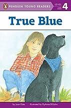 True Blue by Joan Elste