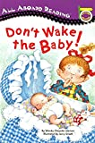 Lewison, Wendy Cheyette: Don't Wake the Baby! (All Aboard Reading)