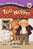 Lamut, Sonja: Too Noisy! (All Aboard Reading)