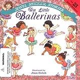 Wendy Cheyette Lewison: Ten Little Ballerinas (Jewel Sticker Stories)
