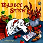 Rabbit Stew (All Aboard Books) by Donna…
