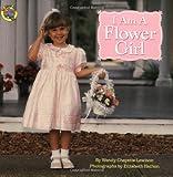 Lewison, Wendy Cheyette: I Am a Flower Girl (Grosset & Dunlap All Aboard Book)