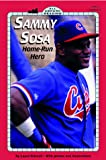 Driscoll, Laura: Sammy Sosa (All Aboard Reading)