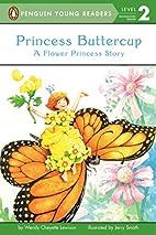 Princess Buttercup: A Flower Princess Story…