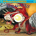 Dragons (Glow-In-The-Dark Tattoos) by Jeff…