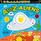 A to Z Aliens (Glow-In-The-Dark Tattoos) by…