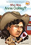 Spinner, Stephanie: Who Was Annie Oakley?