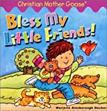 Decker, Marjorie Ainsborough: Bless My Little Friends