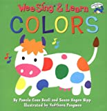 Beall, Pamela Conn: Wee Sing & Learn Colors (Reading Railroad Books)