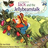 Holub, Joan: Jack and the Jellybeanstalk (Reading Railroad Books)
