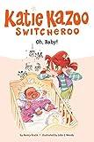 Nancy E. Krulik: Oh, Baby! #3 (Katie Kazoo, Switcheroo)