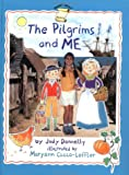 Donnelly, Judy: Pilgrims and Me, The (GB) (Smart About History)