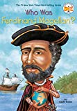 Kramer, S. A.: Who Was Ferdinand Magellan?