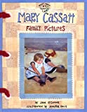 O'Connor, Jane: Mary Cassatt: Family Pictures