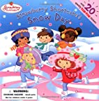 Strawberry Shortcake's Snow Day by…