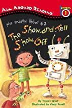 The Show-and-Tell Show-Off by Tracey West