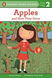 Driscoll, Laura: Apples: And How They Grow (Penguin Young Readers, L2)