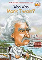 Who Was Mark Twain?: Who Was? (Who Was...?)…