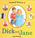 Dick and Jane: A Storybook Treasury of Dick…