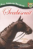 A Horse Named Seabiscuit (All Aboard&hellip;
