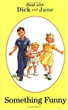 [???]: Dick and Jane Reader