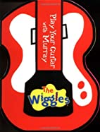 Play Your Guitar with Murray (The Wiggles)…