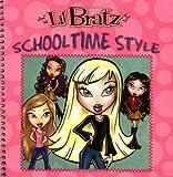 Grosset & Dunlap: L'il Bratz: Schooltime Style